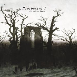 RASION D'ETRE: Prospectus I 2LP