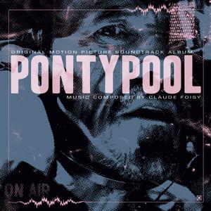 CLAUDE FOISY: Pontypool LP