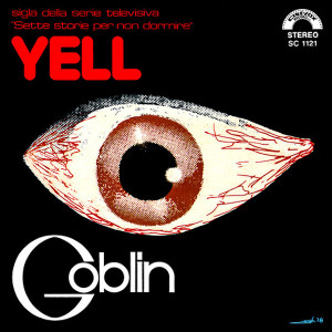 GOBLIN: Yell (RSD Exclusive) 7""