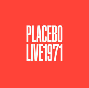 PLACEBO: Live 1971 LP