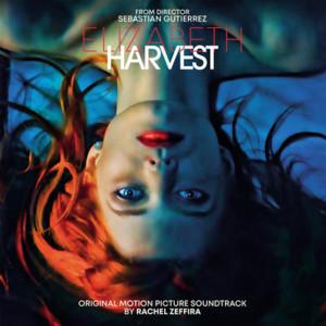 RACHEL ZEFFIRA: Elizabeth Harvest (Original Motion Picture Soundtrack) LP