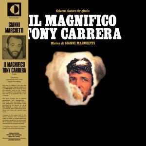 GIANNI MARCHETTI: Il Magnifico Tony Carrera LP