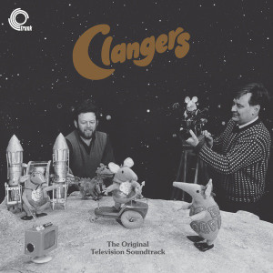 VERNON ELLIOTT: Clangers: The Original Television Soundtrack LP