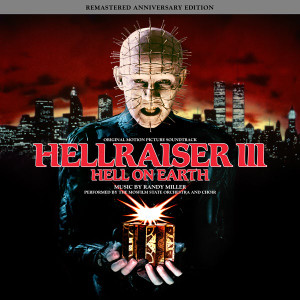 RANDY MILLER: Hell On Earth: Hellraiser III (Original Motion Picture Soundtrack) LP