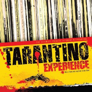 V/A: The Tarantino Experience: The Ultimate Tribute To Quentin Tarantino 2LP