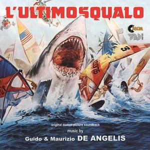 GUIDO E MAURIZIO DE ANGELIS: The Last Shark (L'ultimo squalo) CD