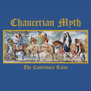 CHAUCERIAN MYTH: The Canterbury Tales 3CD