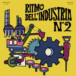 ALESSANDRO ALESSANDRONI: Ritmo dell'industria n. 2 LP