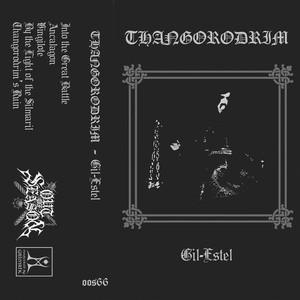 THANGORODRIM: Gil Estel Cassette