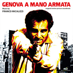 FRANCO MICALIZZI: Genova A Mano Armata LP
