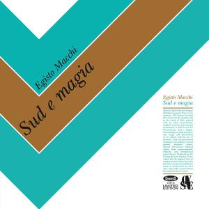 EGISTO MACCHI: Sud E Magia LP