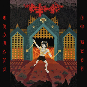 DEATHHAMMER: Chained To Hell LP