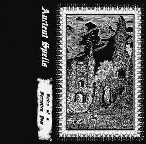 ANCIENT SPELLS: Ruins Of A Forgotten Past Cassette