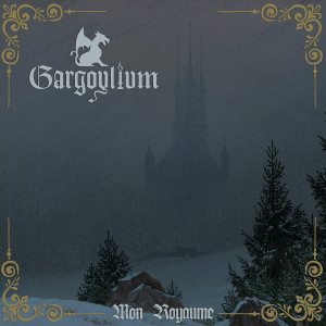 GARGOYLIUM: Mon Royaume LP