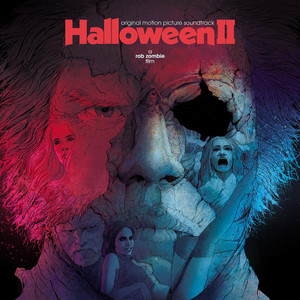Rob Zombie's HALLOWEEN II: (Original Motion Picture Soundtrack) LP