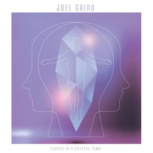 JOEL GRIND: Echoes in a Crystal Tomb CD