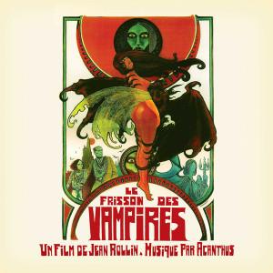 ACANTHUS: Le Frisson Des Vampires LP