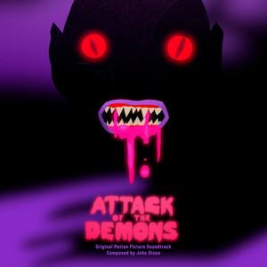 JOHN DIXON: Attack of the Demons (Original Motion Picture Soundtrack) LP