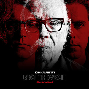 JOHN CARPENTER: Lost Themes III: Alive After Death LP