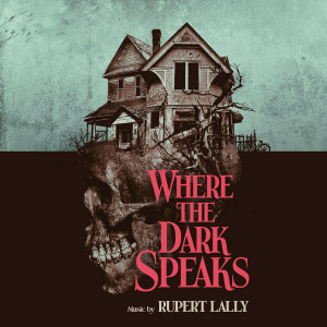 RUPERT LALLY: Where The Dark Speaks (Firestarter Smoked) Cassette