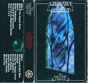 PSYCHIC CIRCLE: View From The Magicians Window Cassette