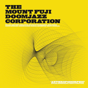 THE MOUNT FUJI DOOMJAZZ CORPORATION: Anthropomorphic (Indie Exclusive) 2x12""