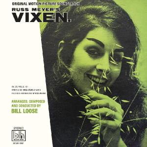 BILL LOOSE: Russ Meyer's Vixen (Original Motion Picture Soundtrack) LP