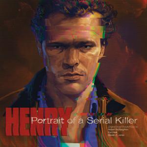 ROBERT MCNAUGHTON: Henry: Portrait of a Serial Killer (Original Motion Picture Soundtrack) LP