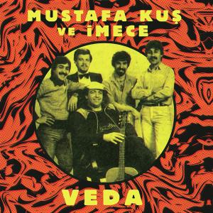 "MUSTAFA KUS & IMECE: Veda 7"""