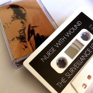 NURSE WITH WOUND: The Surveillance Lounge Cassette