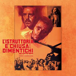 ENNIO MORRICONE: L'istruttoria E'chiusa Dimentichi (Original Motion Picture Soundtrack) LP