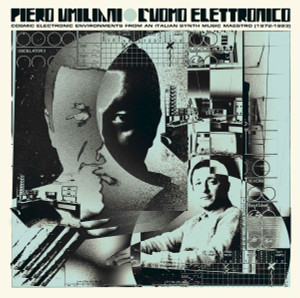 PIERO UMILIANI: L'uomo Elettronico: Cosmic Electronic Environments from an Italian Synth Music Maestro (1972-1983) 2LP