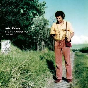 ARIEL KALMA: French Archives Vol. II (1974-1985) 4LP BOX