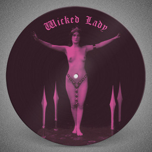 WICKED LADY: A Wicked Selection... by Martin Weaver PIC. DISC