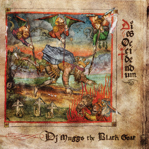 DIES OCCIDENDUM: DJ Muggs the Black Goat LP
