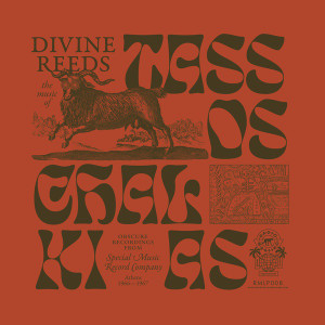 TASSOS CHALKIAS: Divine Reeds: Obscure Recordings From Special Music Recording Company (Athens 1966-1967) LP