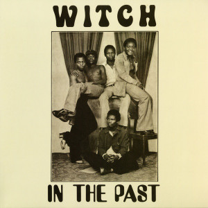 WITCH: In The Past (Green Vinyl) LP