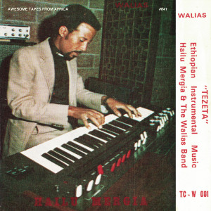 HAILU MERGIA & THE WALIAS: Tezeta LP