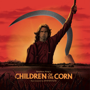 JONATHAN ELIAS: Children Of The Corn (Stephen King's 1984 Soundtrack) (red/yellow/clear swirl) LP