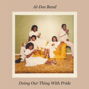 AL-DOS BAND: Doing Our Thing With Pride LP