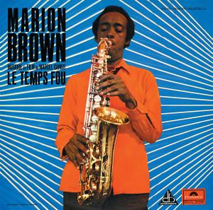MARION BROWN: Le Temps Fou (Musique du film de Marcel Camus) LP