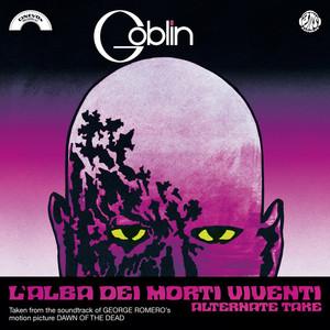 """GOBLIN: L'Alba Dei Morti Viventi (Alternate Take) / La Caccia 7"""" RSD 2021"""