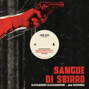 """ALESSANDRO ALESSANDRONI: Sangue Di Sbirro (pAd reworks) 12"""""""