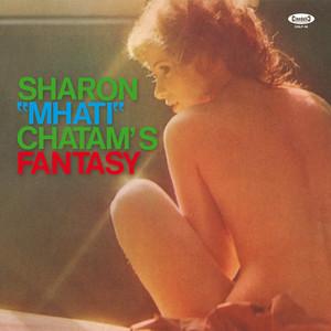 "SHARON MHATI CHATAM ""MHATI"": Fantasy LP"