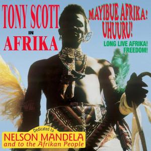 TONY SCOTT: In Afrika/Mayibue Afrika! Uhuuru! 2LP