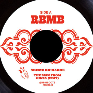 """SKEME RICHARDS: The Man From Ginza (Edit) 7"""""""