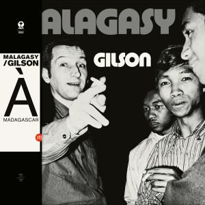 MALAGASY/GILSON: Malagasy LP