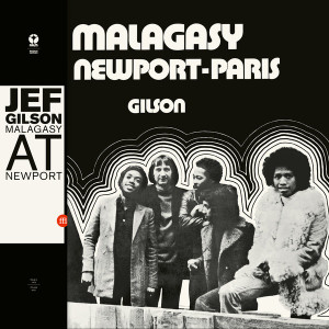 JEF GILSON: Malagasy At Newport-Paris LP