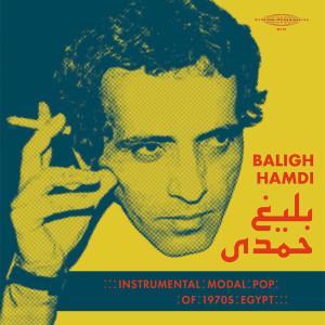BALIGH HAMDI: Modal Instrumental Pop of 1970s Egypt 2LP