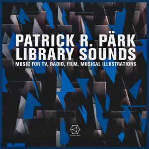 PATRICK R. PÄRK: Library Sounds LP